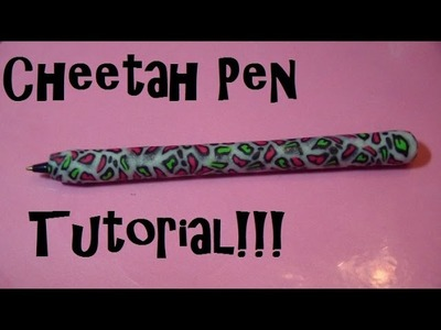 Wild Leopard.Cheetah Print Polymer Clay Pen Tutorial!