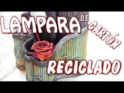 DIY LAMPARA DE CARTÓN RECICLADA - LAMP MADE OF RECYCLED CARDBOARD