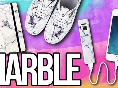 DIY Marble EVERYTHING! ♥ Shoes, Notebook, iPhone Charger & More!