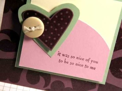 So Nice to Me - Make a Card Monday #38