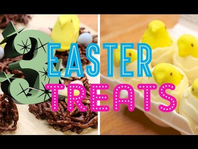3 EASTER TREATS - Smashed Creme Eggs, Peeps Eggs & Chicks Nests