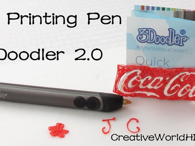 3Doodler 2 0 Review.Unboxing - 3D Printing Pen- Coca Cola Logo How to Tutorial