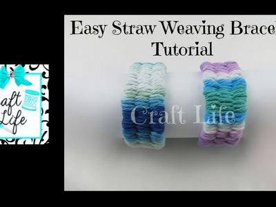 Craft Life ~ Easy Straw Weaving Yarn Bracelet Tutorial with a Sliding Knot Closure