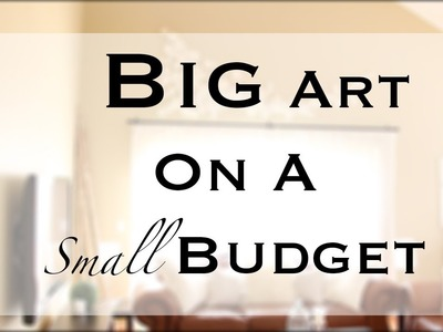 DIY Big.Large Wall Art