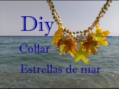 Diy. Collar estrellas de mar. Necklace sea star