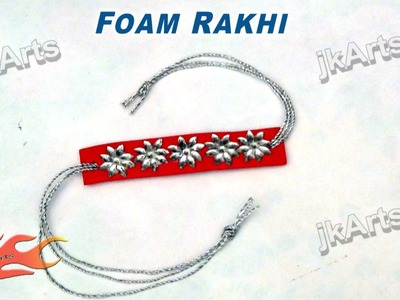 DIY Foam Rakhi for Raksha Bandhan  JK Arts 288
