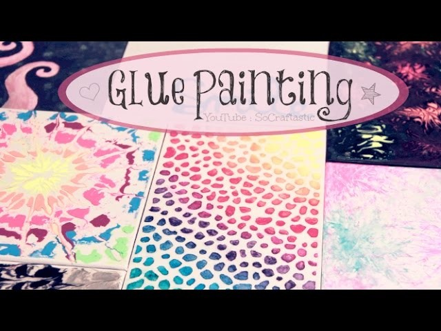 DIY Glue Painting - Water Marble, Tie Dye, & More - How To
