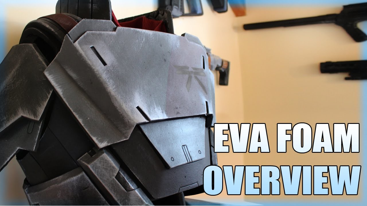 EVA Foam Quick Overview