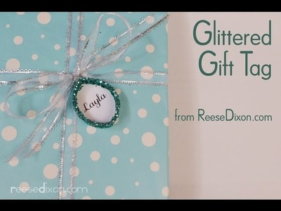 Gift Wrapping Ideas: Make a glittered gift tag