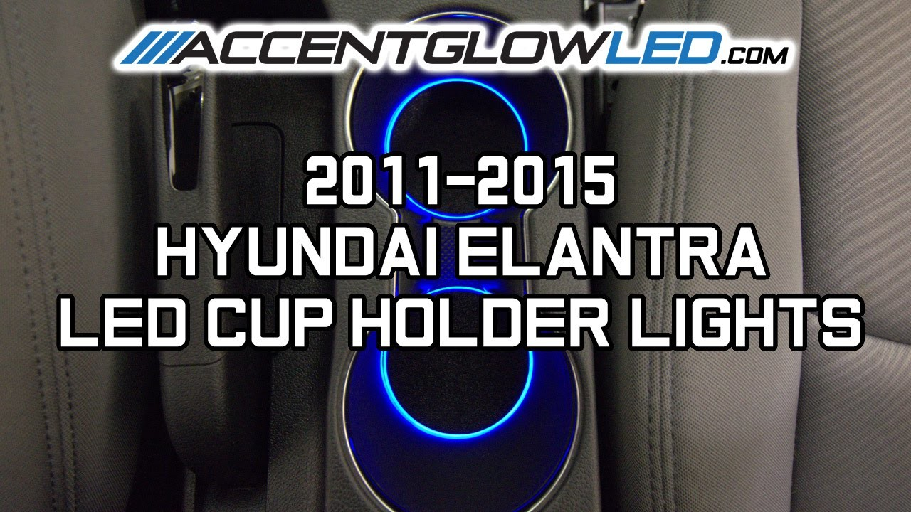 Hyundai Elantra LED Cup Holder Lights 2011-2015 AccentGlowLED