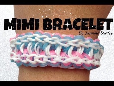 MIMI (Original Design) Rainbow Loom Tutorial