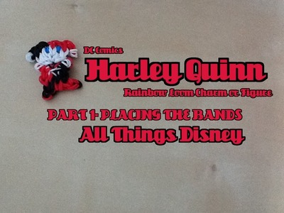 Rainbow Loom Harley Quinn Charm.Figure Part 1