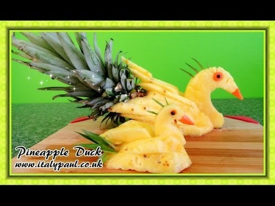 Art In Pineapple Show - Fruit Carving Yellow Duck Garnish | Fruit Decoration