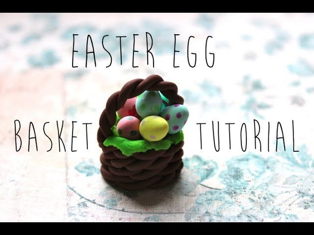 Easter Egg Basket Tutorial!