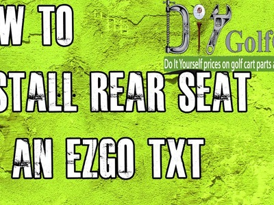 EZGO TXT.Medalist Rear Seat | How To Install | Installing a Golf Cart Back Seat Kit