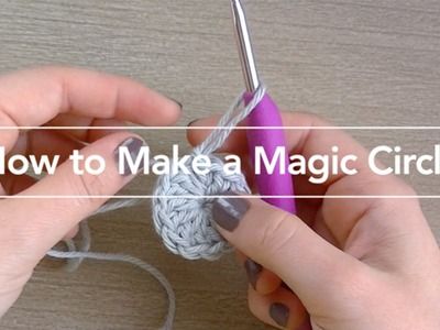 How to Crochet a Magic Circle