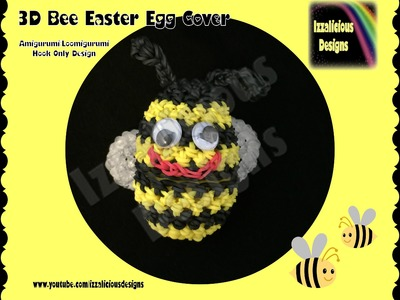Rainbow Loom 3D Amigurumi.Loomigurumi Bee Easter Egg Cover - Hook only design (Loomless)