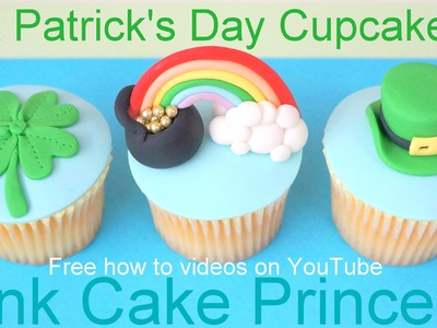 St Patrick's Day Cupcakes! How to 4 Leaf Clover, Leprechaun's Hat & Pot of Gold Rainbow Cupcakes