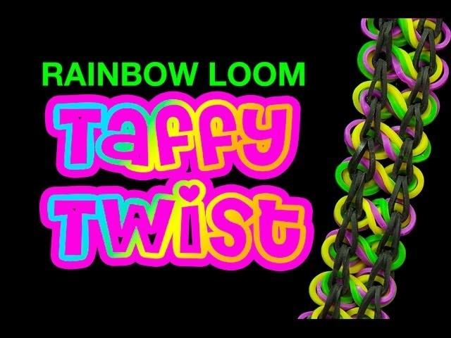 Taffy Twist Bracelet - How to make the Rainbow Loom Taffy Twist