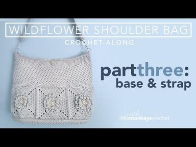 Wildflower Shoulder Bag CAL -  Part 3 of 3