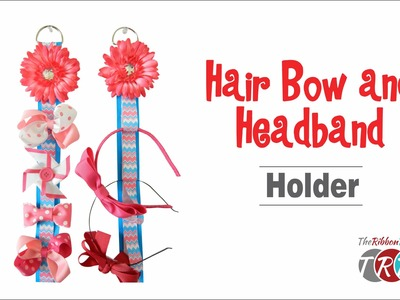 How to Make a Hair Bow and Headband Holder - TheRibbonRetreat.com