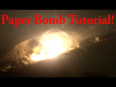 How To Make A Paper Bomb That Explodes EASY!