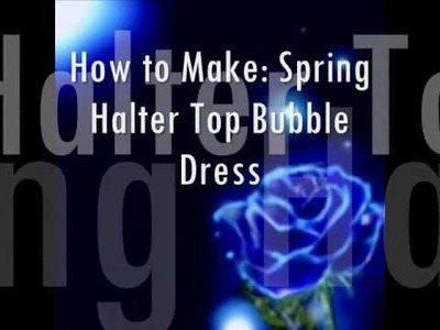 How to Make: Halter Top Bubble Dress