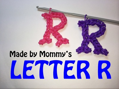 Rainbow Loom Letter R Charm Using Just the Hook