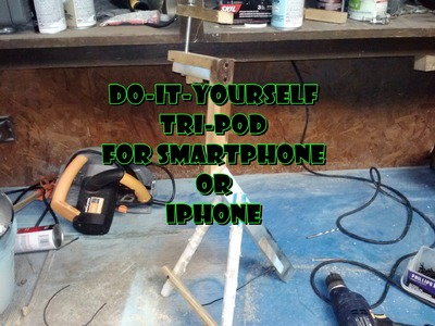 DIY Tripod for smartphone or iPhone