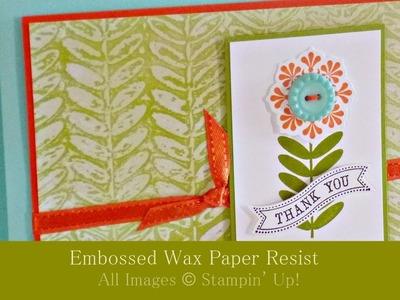 Emboss Wax Paper Resist