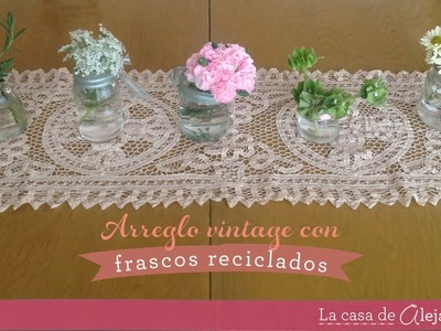 Frascos reciclados vintage - DIY Recycle packaging