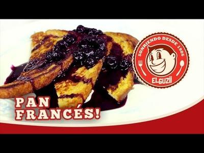 French Toast (Pan Francés)  - El Guzii