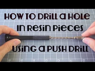 How To: Put In Eye Screws in Resin Pieces Using a Push Hand Drill