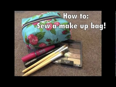 How to: Sew a Makeup bag!!