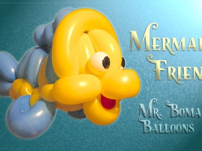 Mermaid's Friend Fish Balloon Animal Tutorial (Balloon Twisting and Modeling #17)