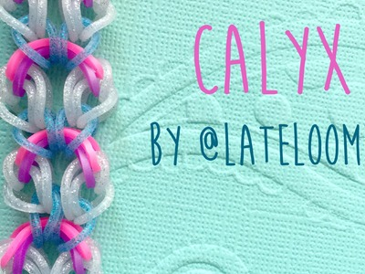 Rainbow Loom Bands Calyx by @LateLoomer