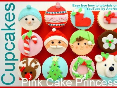 Wishing you a Merry Christmas! Christmas Cupcakes Set - How-to Tutorials by Pink Cake Princess