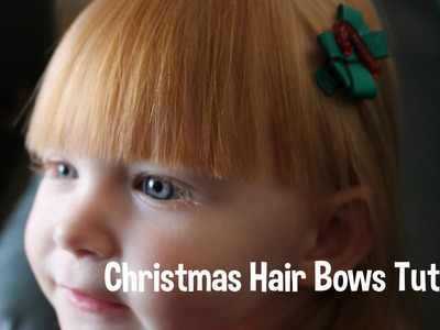 Christmas Hair Bows Tutorial - DIY!