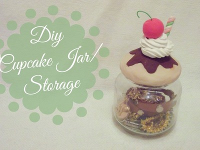 DIY Cupcake Jar Storage | CuteNailPolishArt