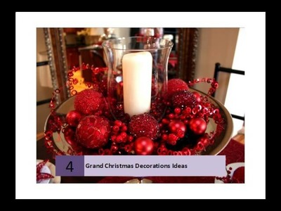 Grand Christmas Decorations Ideas