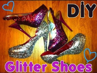 ❤ DIY GLITTER SHOES!! ❤