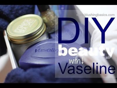 DIY Vaseline Beauty