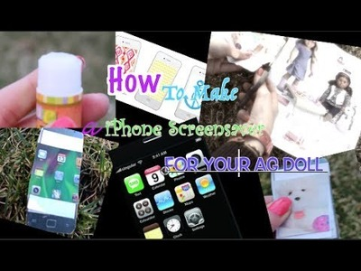 How to Make a iPhone Screen- Saver  for your AG Doll! | Jane Smith| Tutorail