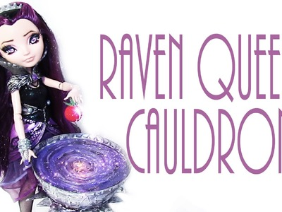 How to make Raven Queen's Cauldron[EVER AFTER HIGH]