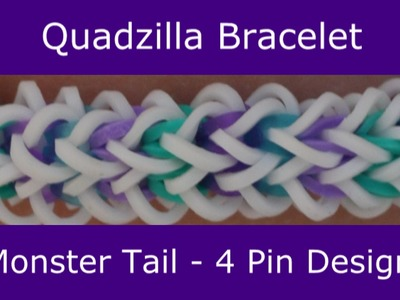 Monster Tail® Quadzilla Bracelet by Rainbow Loom