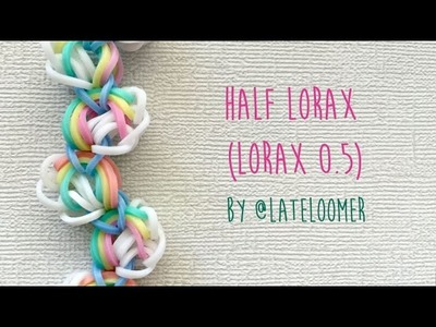 Rainbow Loom Bands Half Lorax (Lorax 0.5) Bracelet Tutorail