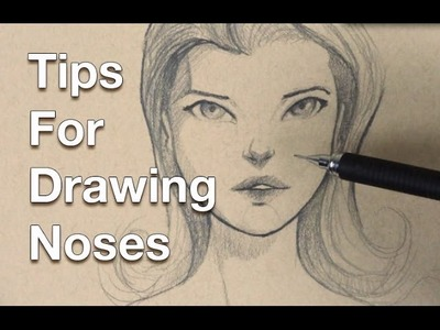 Tips For Drawing Noses