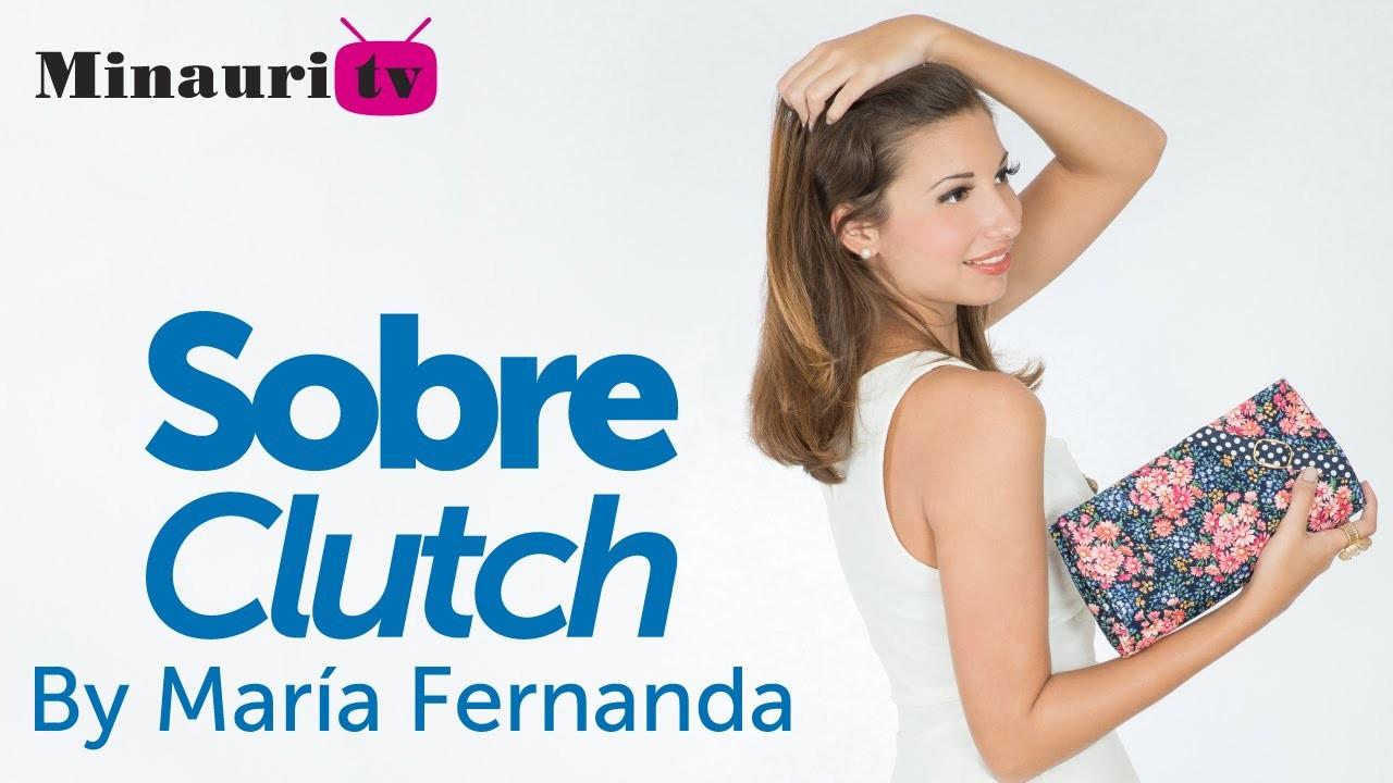 DIY - Clutch Fabric Bag - Bolso tipo Sobre - by María Fernanda