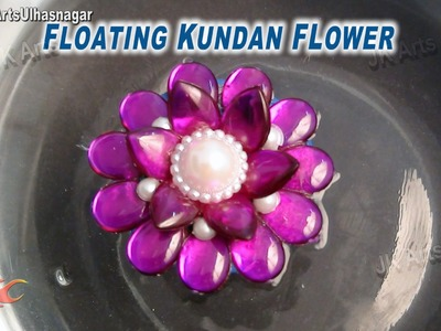 DIY Floating Kundan Flower | How to make | JK Arts 677