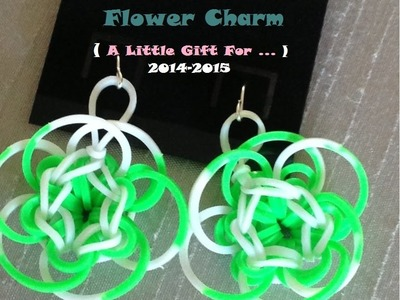 EASY  Flower Charms WITH RAINBOW LOOM
